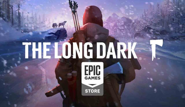 epic games store the long dark juego gratis tercero de 15 pc